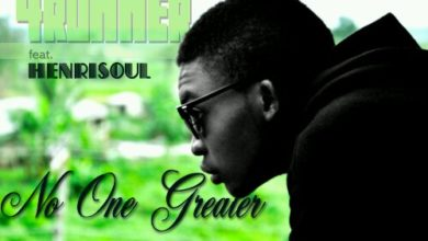 Photo of New Music : 4Runner Ft Henrisoul 'No One Greater'