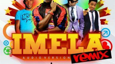 Photo of {New Music} : IMELA (Remix) – Provabs Ft Henrisoul, Tim Godfrey & Okey Sokay