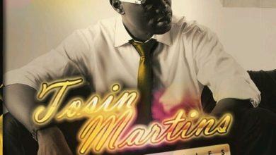 Photo of MUSIC : ToSin Martins : TGM (Thank God Music)