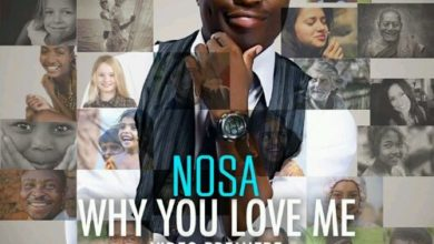 Photo of VideO Premiere : NosA – Why You Love Me So