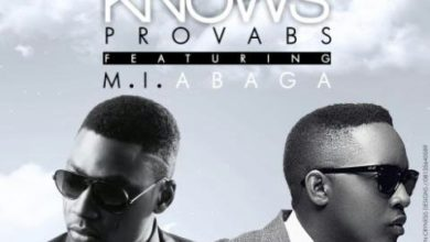 Photo of MusiC : @Provabs – Heaven Knows ft. M.I (Prod. by @MI_Abaga)