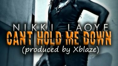 Photo of MUSIC : Nikki Laoye – Can't Hold Me Down (Birthday Freestyle)