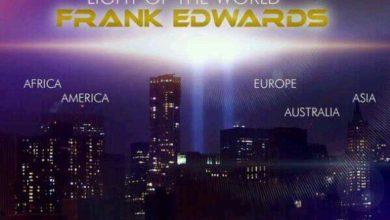 Photo of New MusIC : Frank Edwards – Light Of The World