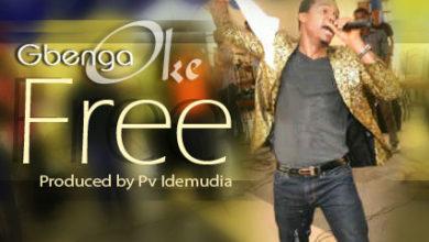 Photo of MUSIC :: Gbenga Oke – FREE