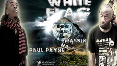 Photo of MusiC : Massin & PaulPayne – 'White Flag' | Zambia  (@Thatboymassin @PaulPayne837)