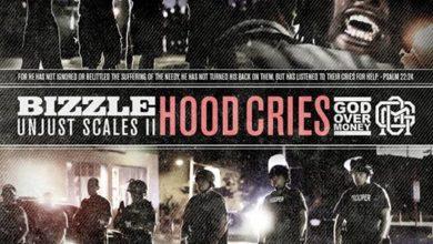 Photo of MusiC : Bizzle – 'Unjust Scales 2: Hood Cries'   @MyNameIsBizzle