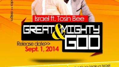 Photo of MusiC : Israel – 'Great and Mighty God'  ft. Tosin Bee |@israelsings @Tosinbee