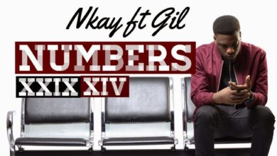 Photo of MusiC :: Nkay – Numbers ft. Gil (prod by @_GilJoe)   @TheNameIsNk