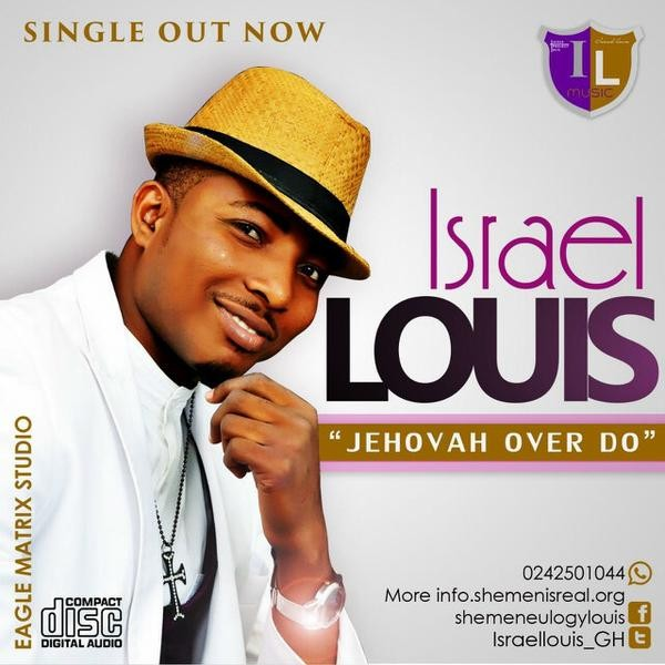 Israel Louis - Jehovah Over do