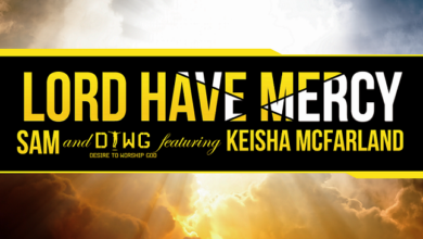 """Photo of MusiC :: Sam Adebanjo & DTWG – """"Lord Have Mercy"""" feat. Keshia McFarland 