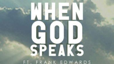 Photo of #GMPSundayChoice :: Henrisoul – 'When God Speaks' feat. Frank Edwards [LyricS]