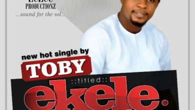 "Photo of MusiC :: Toby – ""Ekele"""