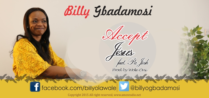 BILLY GBADAMOSI Accept Jesus - Copy