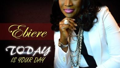 Photo of MusiC :: Ebiere – Today Is Your Day | @EbiereOhochukwu