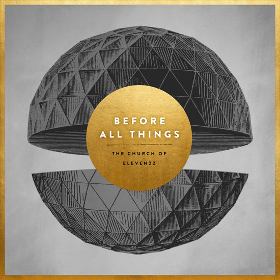 Eleven22-Worship-before-all-things