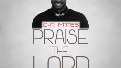 Photo of MusiC :: G-Rhymes – PRAISE THE LORD    @rhymes16