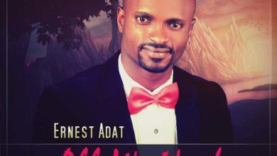 Photo of MusiC :: Ernest Adat – All We Need | @ernestadat