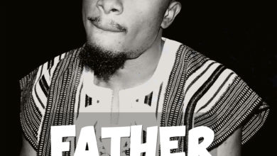 """Photo of DownloaD :: Benjiszzy – """"FATHER"""""""