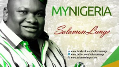 "Photo of MusiC :: Solomon Lange – ""My Nigeria""   @solomonLange"
