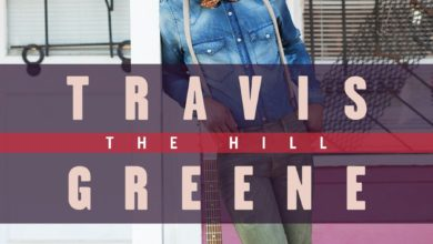 Photo of Travis Greene Unveils Cover + TrackListing For 'THE HILL' Album | Pre-Order Now!!