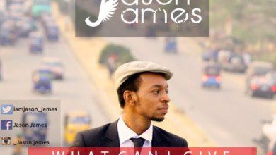 Photo of MusiC :: Jason James – 'What Can I Give' (FREE Download) | @iamjason_james