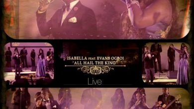 Photo of Isabella Releases All Hail The King Live (Video) Featuring Evans Ogboi || @isabellamelodie
