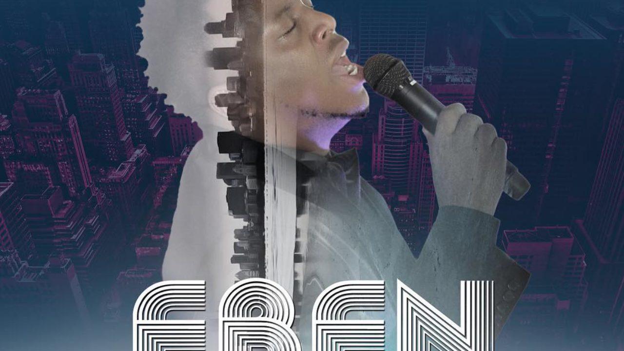 MusiC :: EBEN - Jesus At The Center (FREE Download + Lyrics