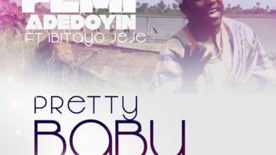 "Photo of MusiC VideO :: Femi Adedoyin – ""Pretty Baby"" feat. IbitayoJeje"