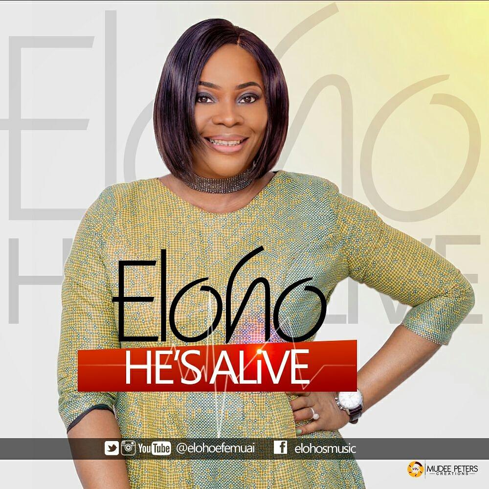 Eloho - He's Alive