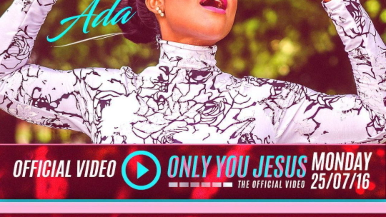DOWNLOAD: ADA - Only You Jesus (+ Video) | GMusicPlus com