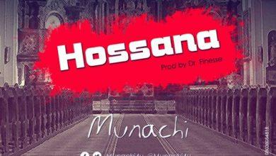 Photo of MusiC :: MUNACHi – Hossana (FREE Download)