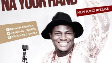 Photo of MusiC :: Kennedy Ogeleka (MK) – Na Your Hand