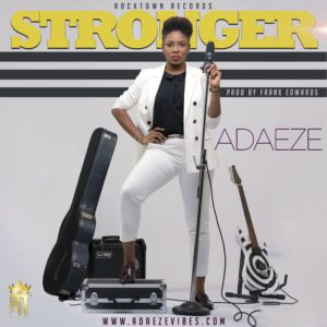 Stronger – Adaeze