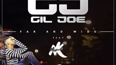 Photo of MusiC :: Gil Joe – Far and Wide ft. Nkay (FREE Download)