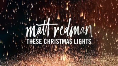 Photo of Matt Redman To Debut First-Ever Holiday Album These Christmas Lights On October 21
