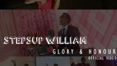 Photo of MusiC VideO :: Stepsup William – Glory & Honour
