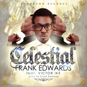 Frank Edwards - Celestial