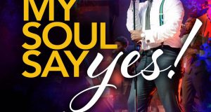 My Soul Says Yes