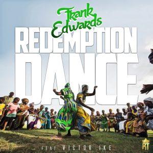Redemption Dance ~ Frank Edwards