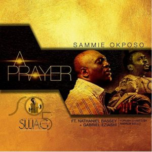 Sammie Okposo - A Prayer