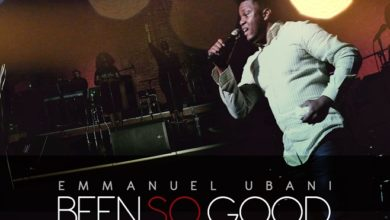 Photo of MusiC :: Emmanuel Ubani – Been So Good​ | @wyzewun