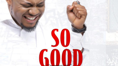 """Photo of Tim Godfrey Releases a New Song """"SO GOOD""""  
