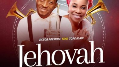 Photo of MusiC :: Victor Ademofe – Jehovah Ft. Tope Alabi | @VictorAdemofe