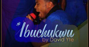 Ibuchukwu by David Yte