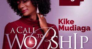 Kike Mudiaga – A Call To Worship