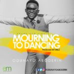 Mourning To Dancing - Odunayo-Aboderin