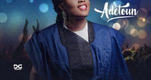 Adeotun - Worship Medley