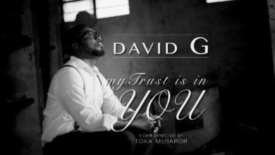 Photo of Lyrics :: David G – My Trust Is In You (+ Audio)
