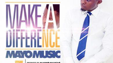 Mayo Music – 'Make A Difference