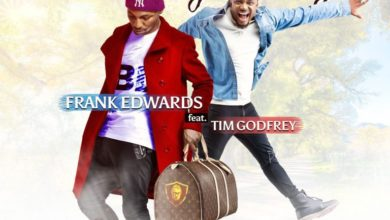 On My Way - Frank Edwards ft. Tim Godfrey